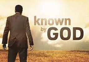 To be known by God
